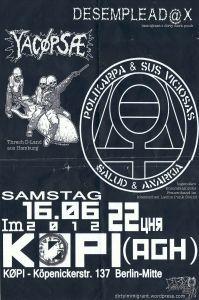 283. YACØPSÆ - ''Live @ Köpi (AGH), Berlin, Germany, 16.06.2012''