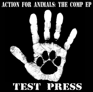 VARIOUS ARTISTS - ''Action for animals - The comp EP'' 7'' EP, Testpr. (2013)