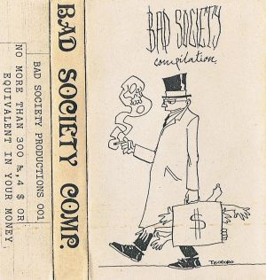 VARIOUS ARTISTS - ''Bad Society compilation'' TAPE (HP-Version)