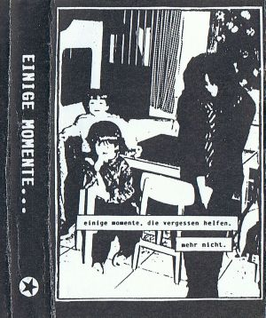 VARIOUS ARTISTS - ''Einige Momente ...'' TAPE (HP-Version)