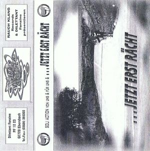 VARIOUS ARTISTS - ''... jetzt erst rächt'' TAPE (HP-Version)
