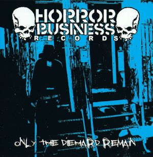 VARIOUS ARTISTS - ''Only the diehard remain'' CD (Blaues Cover)