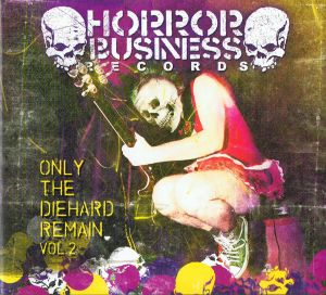 VARIOUS ARTISTS - ''Only the diehard remain Vol. 2'' CD