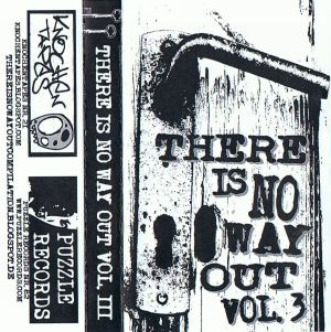 VARIOUS ARTISTS - ''There is no way out ... '' TAPE (HP-Version)