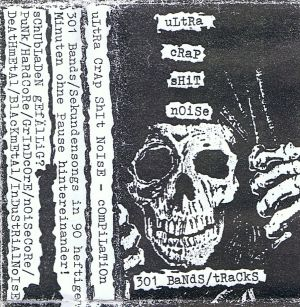 VARIOUS ARTISTS - ''Ultra crap shit noise'' TAPE (HP-Version)