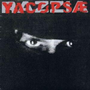 YACØPSÆ + AMEN 81 - Split 7'' EP (YACØPSÆ-Seite, Konzert-Version)