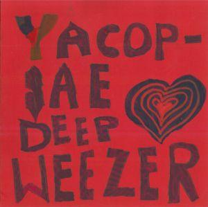 YACØPSÆ + DEEP + WEEZER - Split 9'' EP (Front, rot)