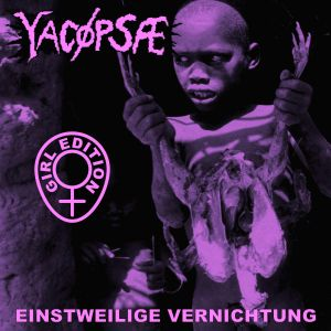 YACØPSÆ - ''Einstweilige Vernichtung (Re-press)'' 12'' LP (Girl-Edition)