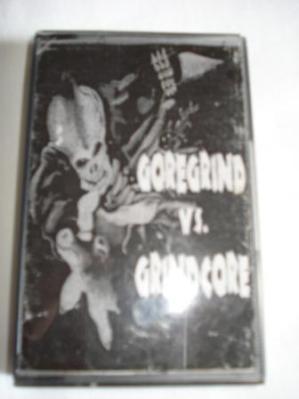 VARIOUS ARTISTS - ''Goregrind vs. Grindcore'' TAPE