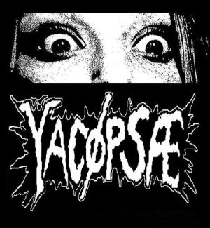 YACØPSÆ - ''Texas Chainsaw Massacre''