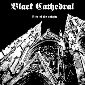 black-cathedral-rise-of-the-unholy-7-ep-front